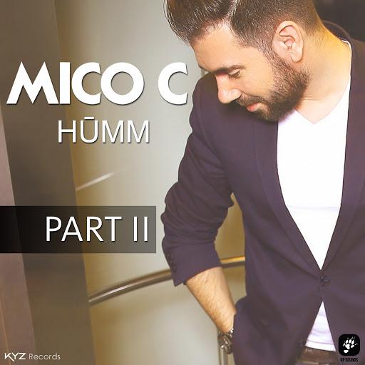Mico C альбом Humm, Pt. 2