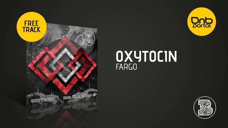Oxytocin - Fargo [BOEY Audio] [Free]