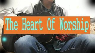 The Heart Of Worship - Matt Redman (Fingerstyle Guitar Cover)