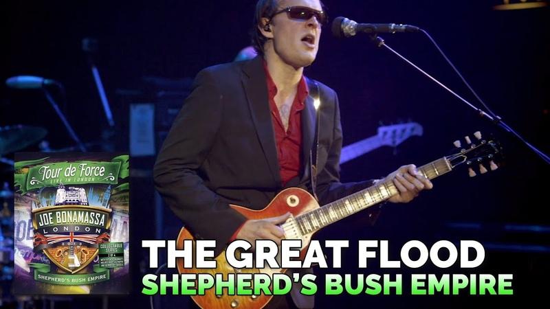 Joe Bonamassa Live Official - The Great Flood - Tour de Force - Shepherd's Bush Empire