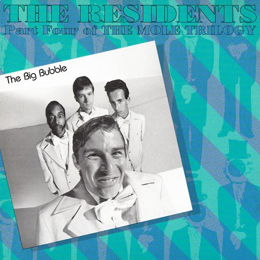 The Residents альбом The Big Bubble