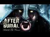 AFTER THE BURIAL - Behold The Crown (Official Video 2019)