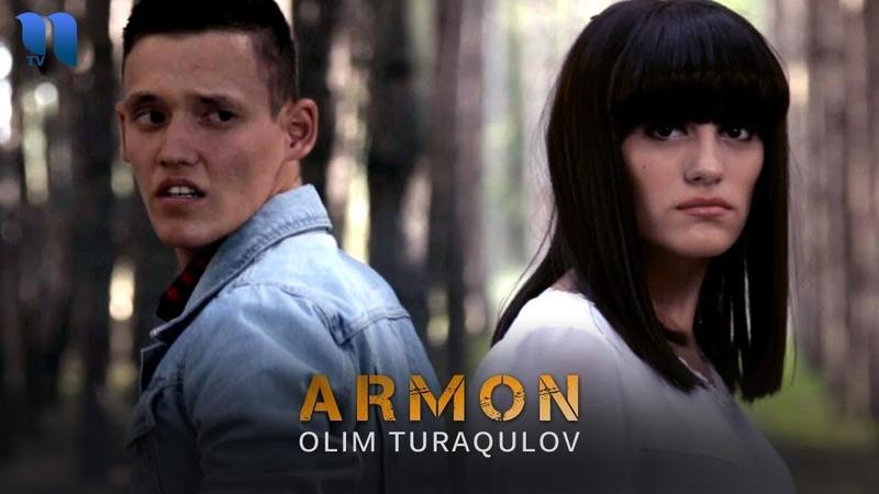 Olim Turakulov Armon Олим Туракулов Армон