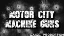 WVZ™ Motor City Machine Guns titantron