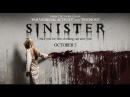 Синистер  Sinister | ТРЕЙЛЕР (2012)