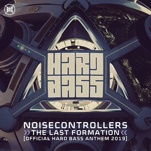 Noisecontrollers альбом The Last Formation (Official Hard Bass Anthem 2019)