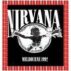 Nirvana альбом The Palace, Melbourne, Australia, February 1st, 1992