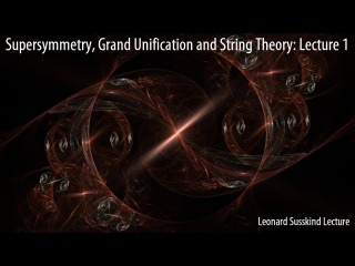 Supersymmetry, Grand Unification and String Theory: Lecture 1