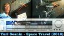 Yuri Sosnin Space Travel 2018