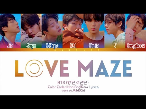 BTS (방탄소년단) 'LOVE MAZE' Lyrics [Color Coded Han Rom Eng]
