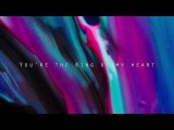 King of My Heart Leeland Invisible Official Lyric Video