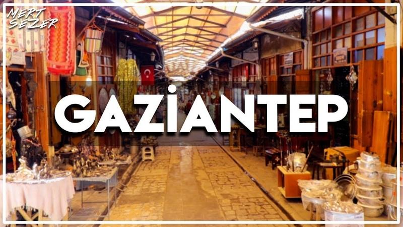 Gaziantep Gezisi Kebap Baklava Tarih ve dahası