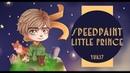 SPEEDPAINT - LITTLE PRINCE/ Маленький Принц