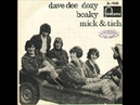 Dave Dee Dozy Beaky Mick and Tich Save Me