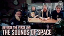 Star Citizen Reverse the Verse LIVE The Sounds of Space