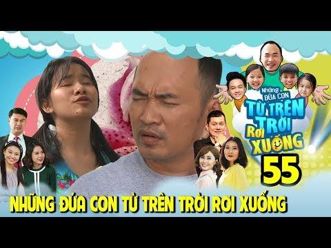 NHỮNG ĐỨA CON TỪ TRÊN TRỜI RƠI XUỐNG | TẬP 55 | Tiến Luật khổ sở vì sự xuất hiện của Việt Thi P336😩
