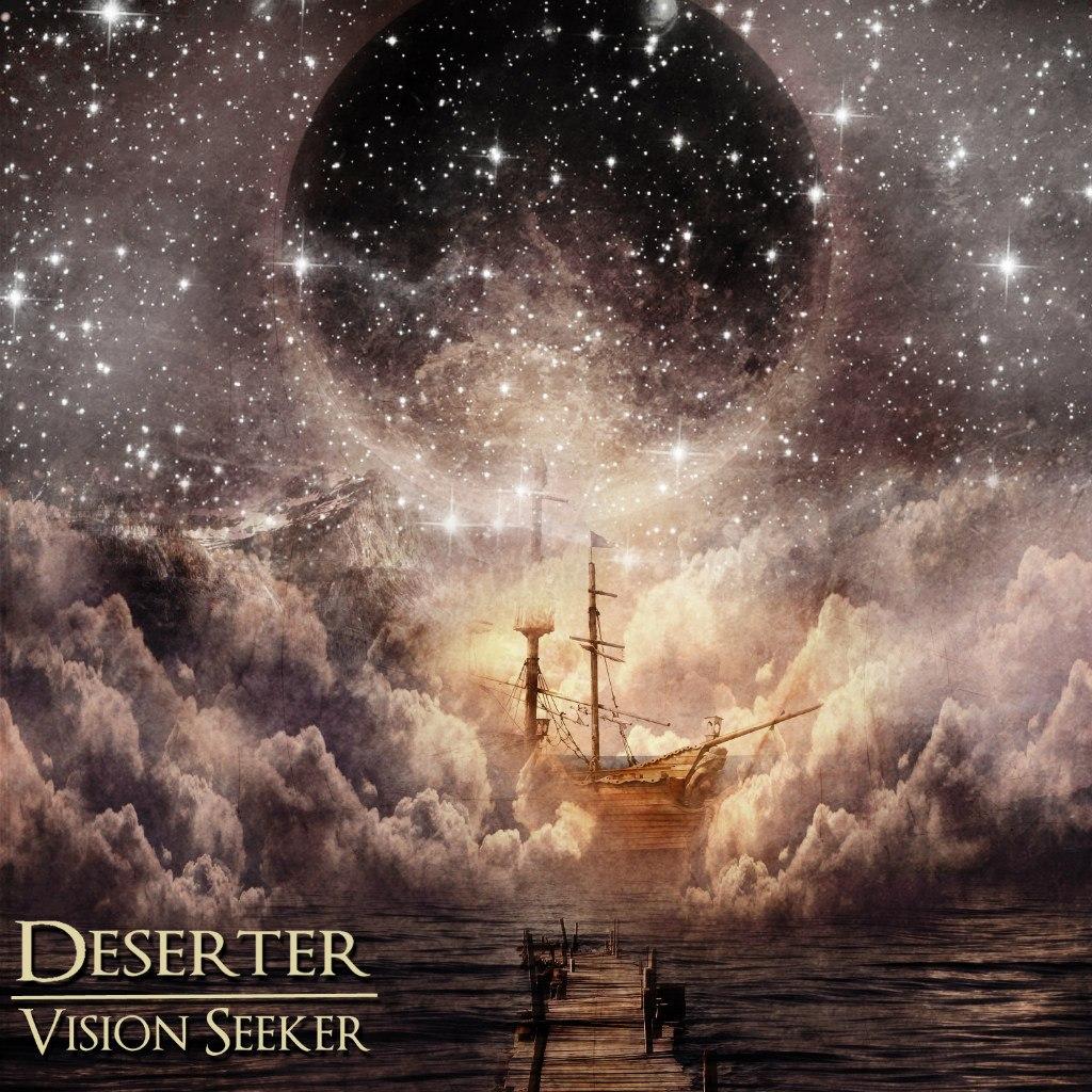 Deserter - Vision Seeker [EP] (2012)