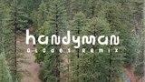 AWOLNATION - Handyman (Glades Remix)