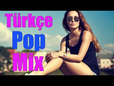 Best Türkçe Pop Müzik Mix 2017-2018 /( Bu Ay En Çok Dinlenen Şarkılar)
