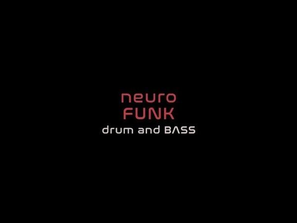 NeuroFUNK dNb mIx 2/2 (N505)