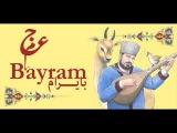 Ajam - Bayram