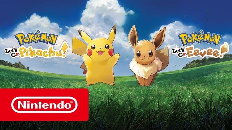 Pokémon Lets Go, Pikachu! и Pokémon Lets Go, Eevee! — релизный трейлер (Nintendo Switch)