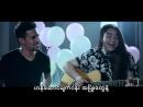 ထာဝရခ်စ္သူ - ငဲငယ္ေလး ft. Olivier Cottone_HD.mp4