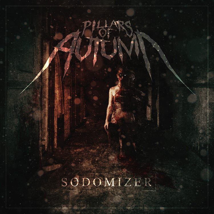 Pillars Of Autumn - Sodomizer [EP] (2015)