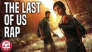 THE LAST OF US RAP by JT Music - A Reason to Live (Remastered)
