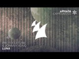 Protoculture &amp Johnny Yono - Luna (Extended Mix)