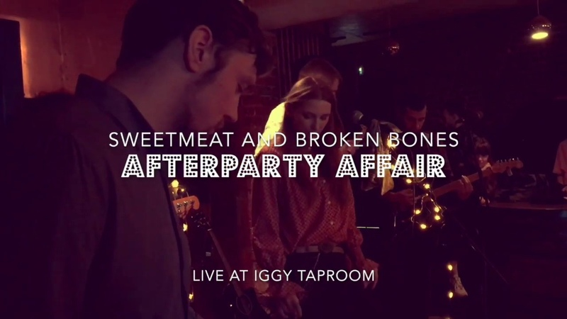 Sweetmeat and Broken Bones - Afterparty Affair live @ Iggy Taproom 27102018
