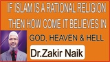 ISLAM IS A RATIONAL RELIGION Dr.Zakir Naik Lecture 2018