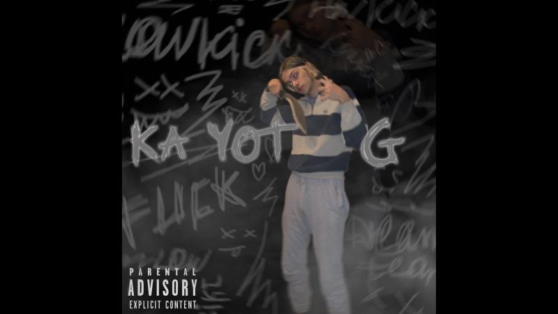 Ka Yot G - Lowkick (EP)