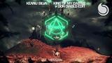 Keanu Silva, Don Diablo - King Of My Castle (Don Diablo Edit) Official Audio