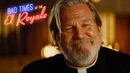Bad Times at the El Royale | Look For It On Digital, Blu-ray DVD | 20th Century FOX