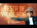 Ilan Câmara O Vaqueirinho de Luxo - FESTA DE VAQUEJADA (Clipe Oficial)