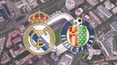 PREVIEW | Real Madrid vs Getafe