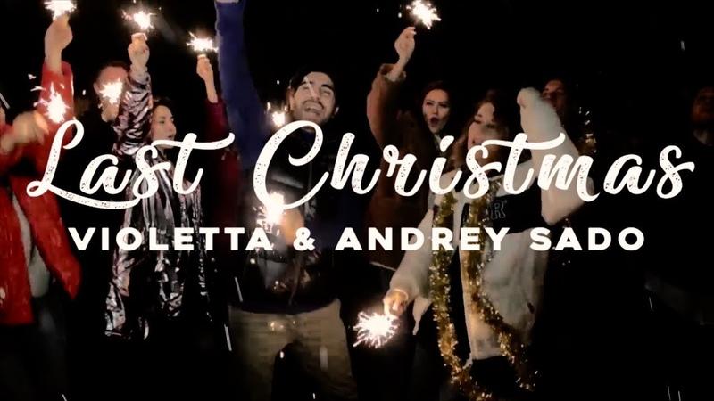 Last Christmas-Violetta Andrey Sado - cover Wham-George Michael