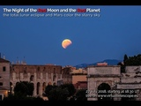 The Night of the Red Moon and the Red Planet the longest lunar eclipse and Mars color the sky