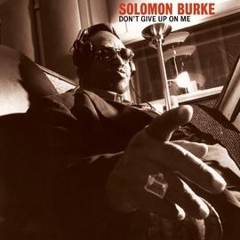 Solomon Burke альбом Don't Give Up On Me