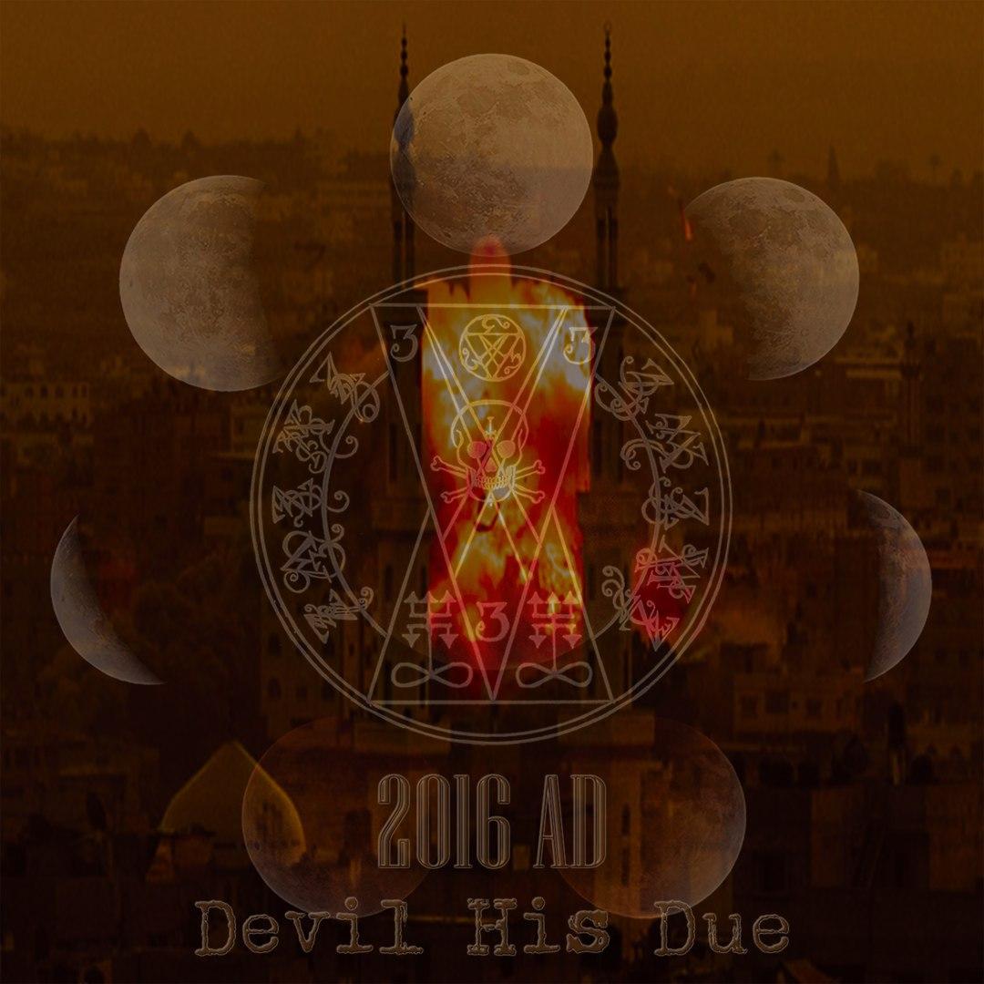 Devil His Due - 2016 AD (2016)