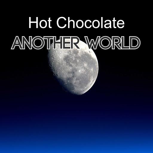 Hot Chocolate альбом Another World