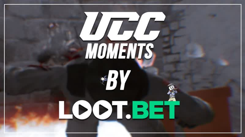 UCC Moments by LOOT 7