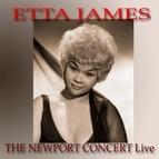 Etta James альбом The Newport Concert Live
