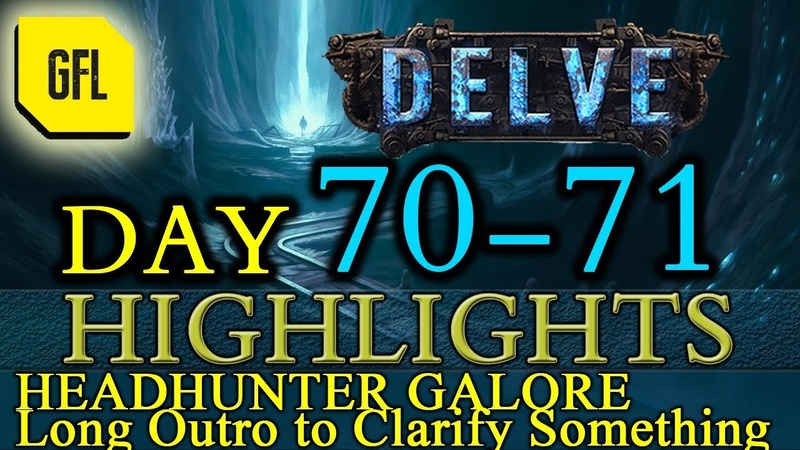 Path of Exile 3.4 Delve DAY 70-71 Highlights HH GALORE, long outro about yesterdays interview