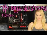 My Rigs/Systems Feb 2014 - 250D Gaming Rig & Arc Mini R2 HTPC