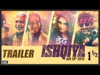 Dedh Ishqiya - Official Trailer - Naseeruddin Shah - Madhuri Dixit - Arshad Warsi - Huma Qureshi