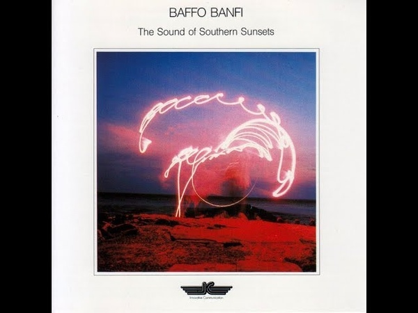 The Sound Of Southern Sunsets - Baffo Banfi