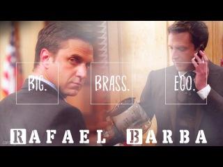 Rafael Barba || big brass... ego. [HUMOR]