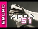 Du wirst nicht glauben was in Area 51 wirklich abgeht